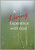 2009-04-en A Living Experience with God